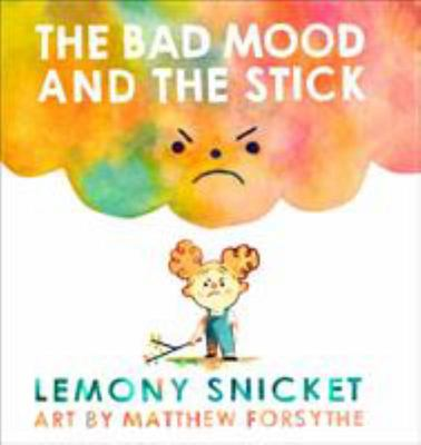 The Bad Mood and the Stick (HB)