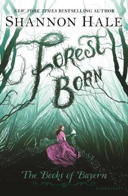 Forest Born (Books of Bayern #4)