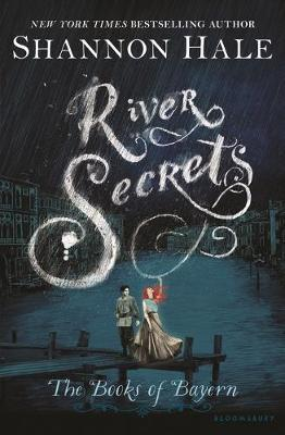 River Secrets (Books of Bayern #3)