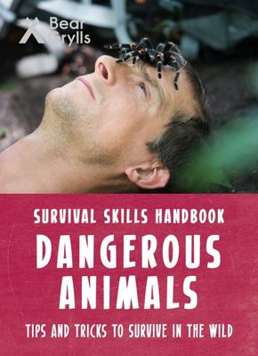 Dangerous Animals - Bear Grylls Survival Skills