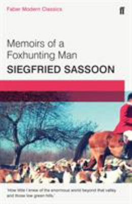 Memoirs of a Foxhunting Man: Faber Modern Classics