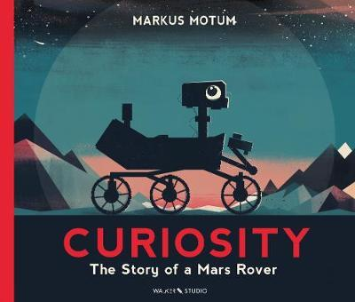 Curiosity: The Story of a Mars Rover