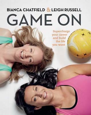Game On - Supercharge Your Career and Build a Life