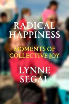 Radical Happiness: Moments of Collective Joy