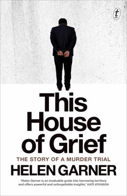 This House of Grief - The Story of a Murder Trial