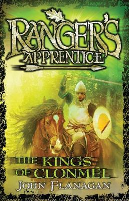 The Kings of Clonmel (Ranger's Apprentice #8)