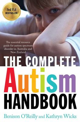 The Complete Autism Handbook New Medallion Edition