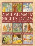 A Midsummer Night's Dream & Other Classic Tales of the Plays