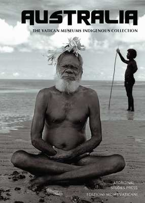 Australia : The Vatican Museum's Indigenous Collection