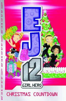 Christmas Countdown (EJ12 Girl Hero #11)