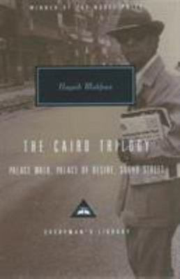 The Cairo Trilogy (comprising Palace Walk; Palace of Desire; Sugar Street)