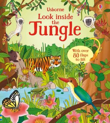 Look Inside the Jungle (Lift-the-Flap Board Book)