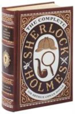 The Complete Sherlock Holmes (Leather Bound)