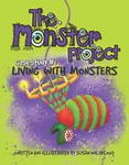 Living With Monsters (The Monster Project: Case Study #1)