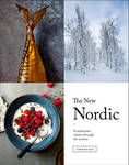 The New Nordic - Recipes from a Scandinavian Kitchen