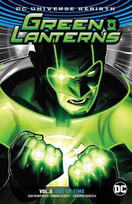 Green Lanterns Vol. 5 - Out of Time (Rebirth)