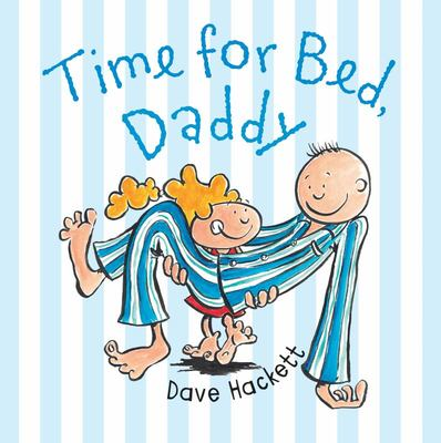 Time for Bed Daddy