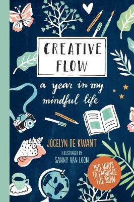 Creative Flow: A Year in My Mindful Life