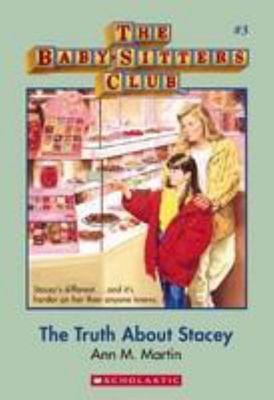 Truth About Stacey (Baby-Sitters Club #3)
