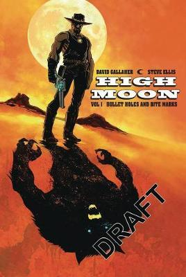 Bullet Holes and Bite Marks ( High Moon #1 )
