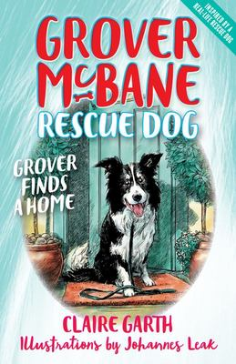 Grover finds a home (Grover McBane Rescue Dog Bk 1)