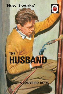 The Husband (Ladybird How It Works)