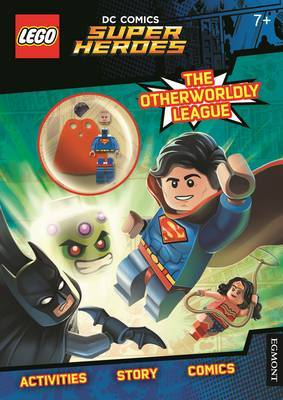 The Otherworldly League! (DC Comics Super Heroes: LEGO Activity Book with Minifigure)