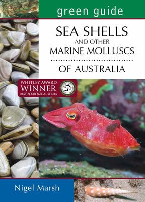 Green Guide: Sea shells and Other Molluscs of Australia
