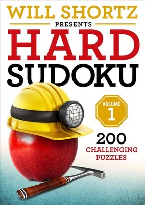 Will Shortz Presents Hard Sudoku : 200 Challenging Puzzles