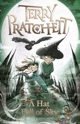 A Hat Full of Sky (Discworld #32 / Tiffany Aching #2)