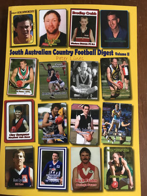 South Australian Country Football Digest Vol 2