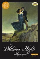 Wuthering Heights: The Graphic Novel: Original Text