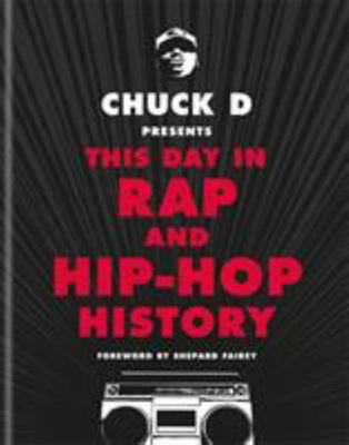This Day in Rap and Hip-Hop History [Chuck D]