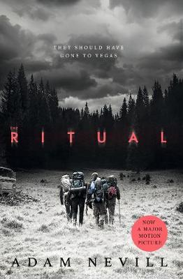 The Ritual: Now A Major Film, The Most Thrilling Chiller You'll Read This Year