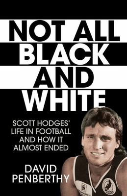 Not All Black and White: Scott Hodges - the Football Star Who Descended into Darkness
