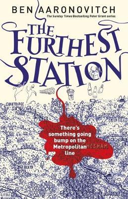 The Furthest Station: A Rivers of London Novel