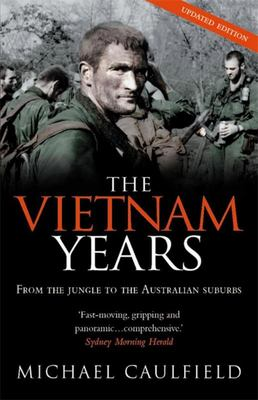 The Vietnam Years: From the Jungle to the Australian Suburbs