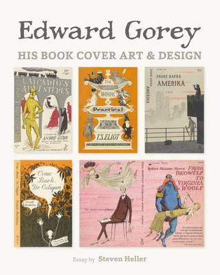 Edward Gorey His Book Cover Art & Design