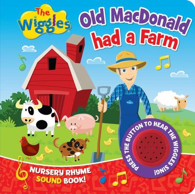 The Wiggles Nursery Rhyme Sound Book: Old Macdonald Had a Farm
