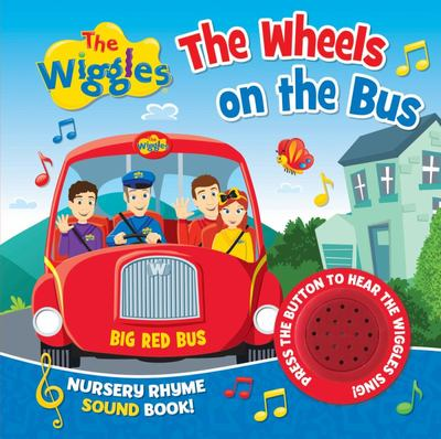 The Wiggles Nursery Rhyme Sound Book: the Wheels on the Bus