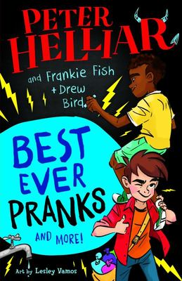 Frankie Fish: Best Ever Pranks (and More!)