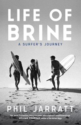Life of Brine: A Surfer's Journey