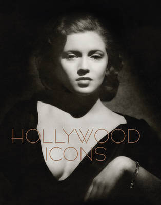 Hollywood Icons: Photographs from the John Kobal Foundation