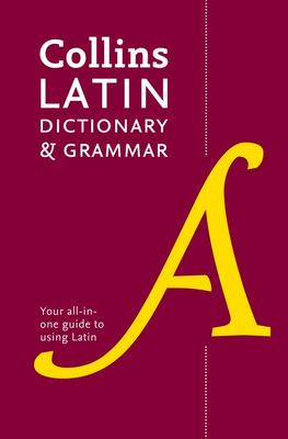 Collins Latin Dictionary and Grammar 2nd Edition