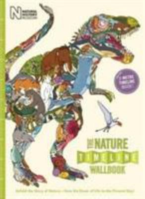 The Nature Timeline Wallbook: Unfold the Story of Nature - From the Dawn of Life to the Present Day