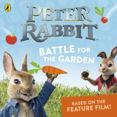 Battle for the Garden: Peter Rabbit Movie Story Book