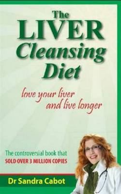 Liver Cleansing Diet - Updated/Expanded