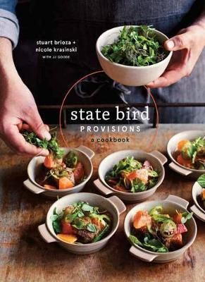 State Bird ProvisionsA Cookbook
