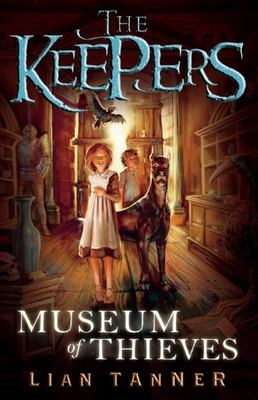 Museum of Thieves (Keepers #1)