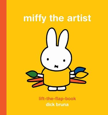 Miffy the Artist - Lift the Flap Book